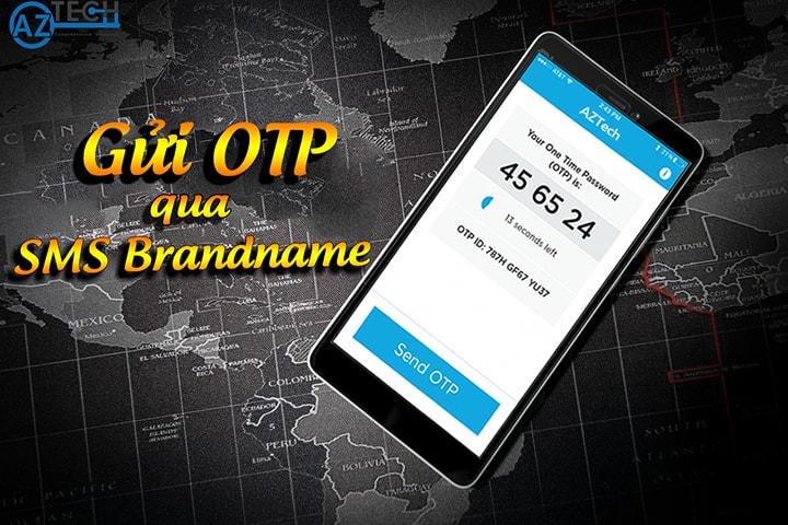 dịch vụ gửi otp qua sms brandname