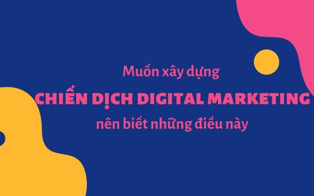 Xây dựng chiến dịch digital marketing
