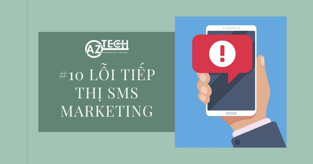 Lỗi tiếp thị sms marketing