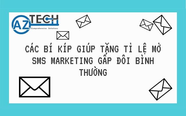 tỉ lệ mở sms marketing