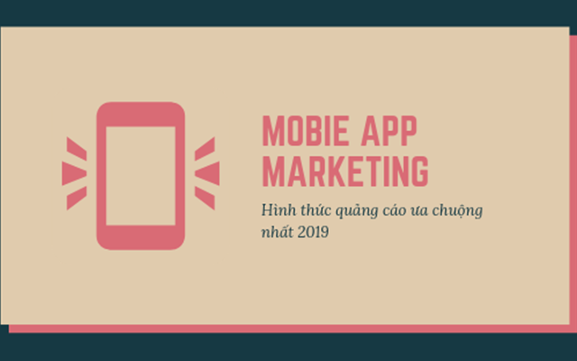 Mobile app marketing cho doanh nghiệp