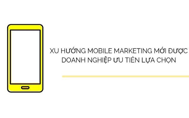 Xu hướng mobile marketing