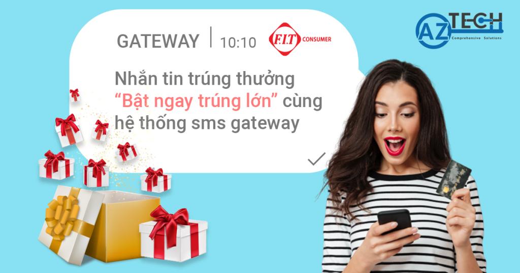 Bật ngay trúng lớn cùng hệ thống sms gateway