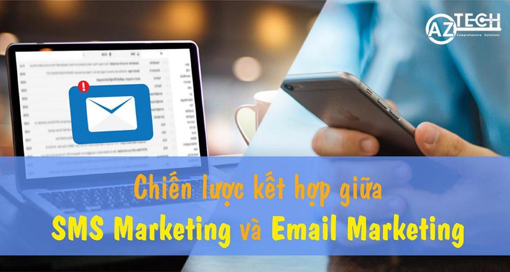 SMS Marketing và Email Marketing