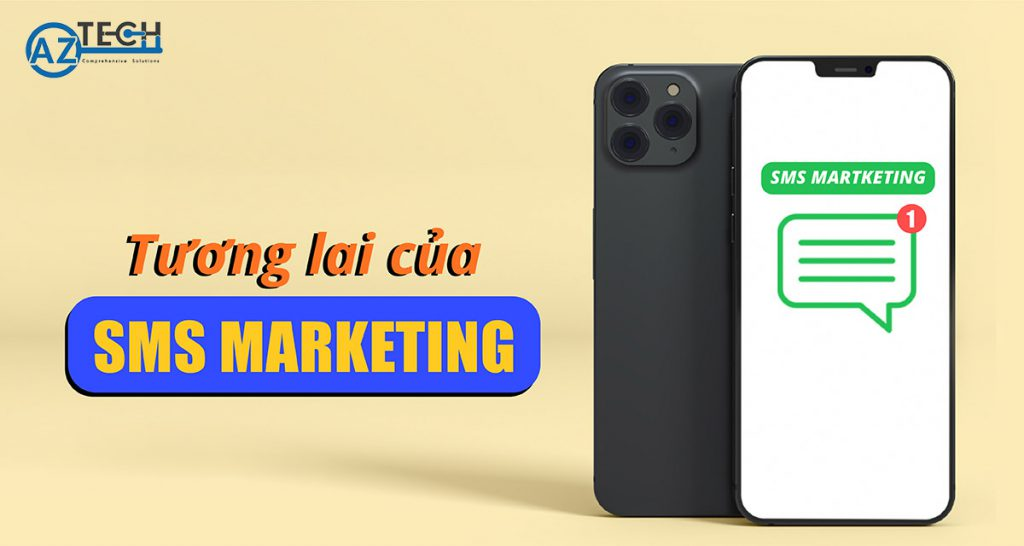 tương lai của sms marketing