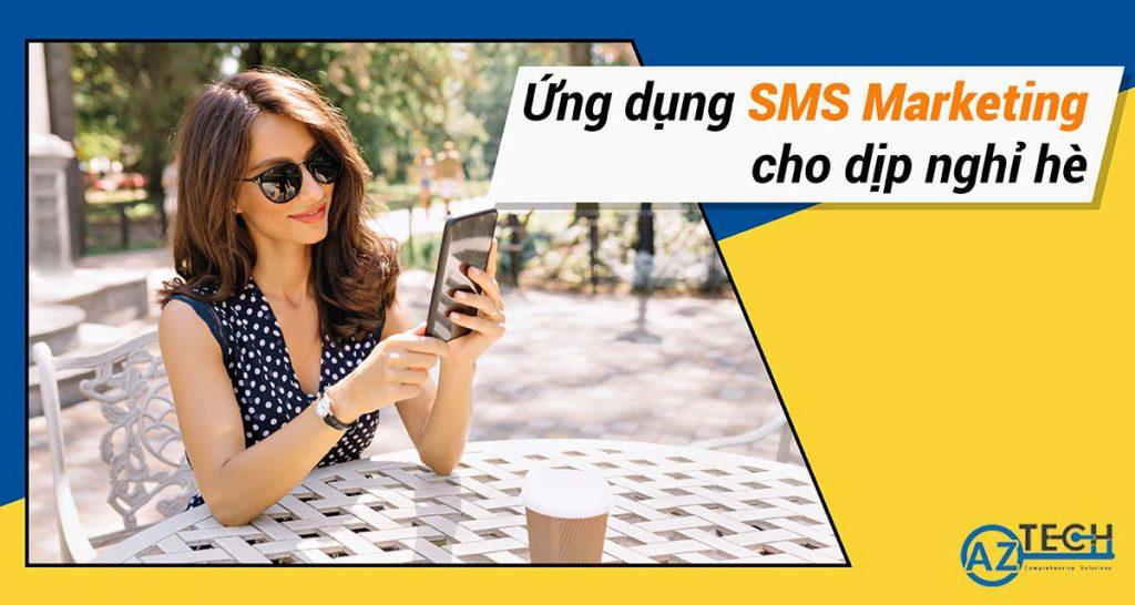 sms marketing cho dịp nghỉ hè