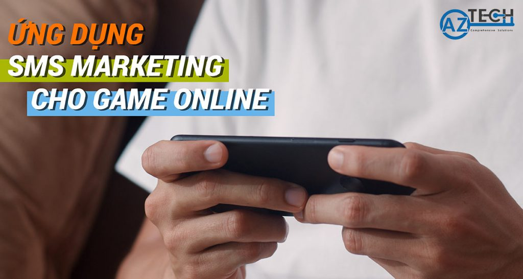 sms marketing cho game online