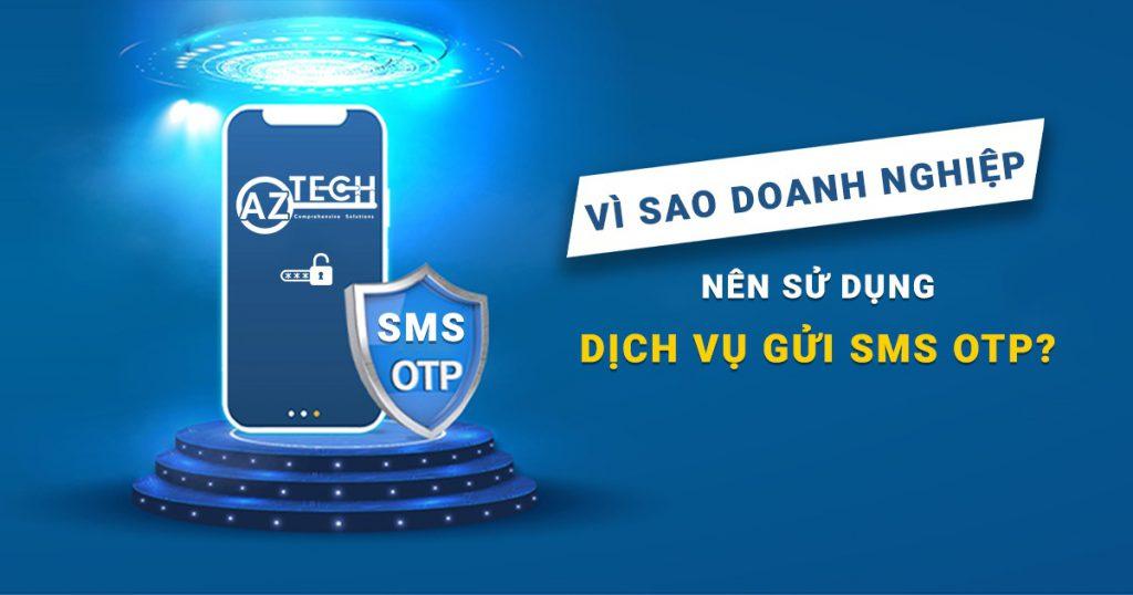 Dịch vụ gửi SMS OTP